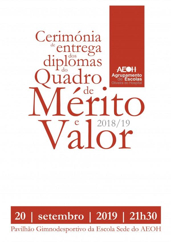 Cerimónia de entrega dos diplomas do quadro de mérito e valor